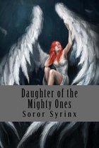 Daughter of the Mighty Ones