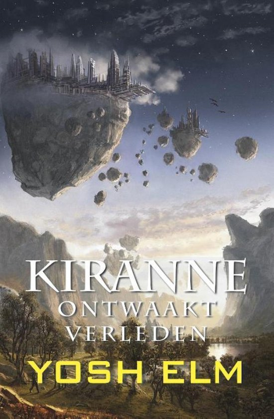 Kiranne 3 - Ontwaakt verleden - Yosh Elm |