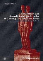 Geschlechter- Und Sexualitatsentwurfe in Der Ss-Zeitung Das Schwarze Korps