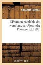 L'Examen prealable des inventions