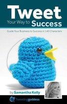Tweet Your Way to Success