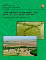 Vegetation Classification and Mapping Project Report, Fort Larned National Historic Site