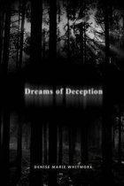Dreams of Deception