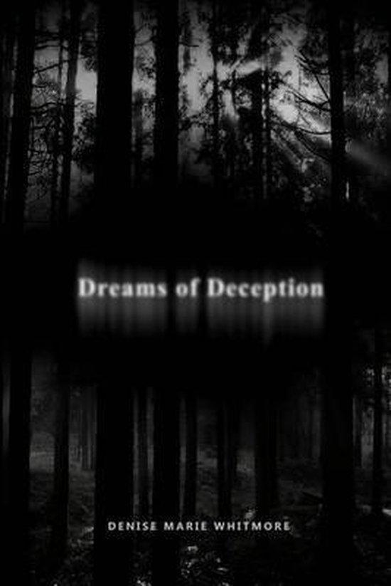 Dreams of Deception