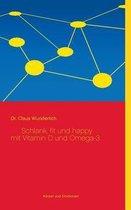 Schlank, fit und happy mit Vitamin D und Omega-3