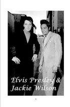 Elvis Presley and Jackie Wilson