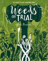 Weeds on Trial