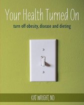 Your Health Turned on