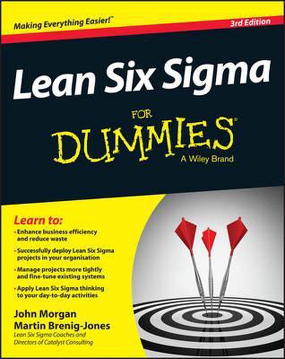 Lean Six Sigma For Dummies - John Morgan