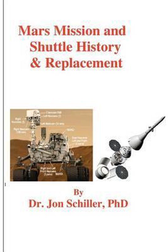 Mars Mission and Shuttle History & Replacement