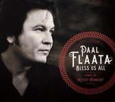 Flaata Paal - Bless Us All. Songs By Mickey Newbu