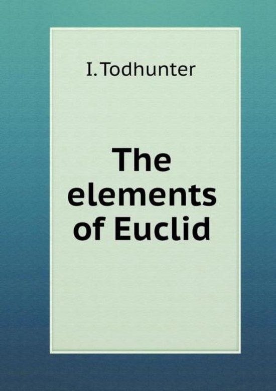 The Elements of Euclid