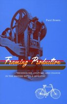 Framing Production