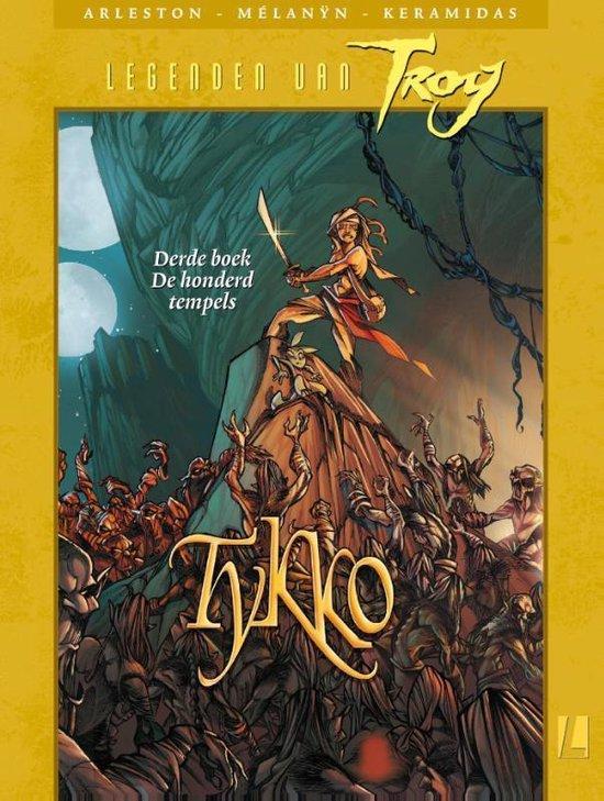Legenden van Troy - Tykko 3 de honderd tempels - Melanyn | Fthsonline.com
