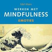 Werken met mindfulness Emoties