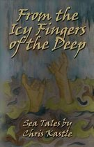 From the Icy Fingers of the Deep