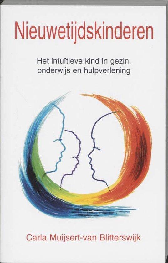 Nieuwetijdskinderen - Carla Muijsert-Van Blitterswijk |