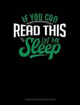 If You Can Read This Let Me Sleep