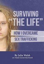 Surviving ''The Life''
