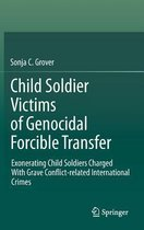 Child Soldier Victims of Genocidal Forcible Transfer