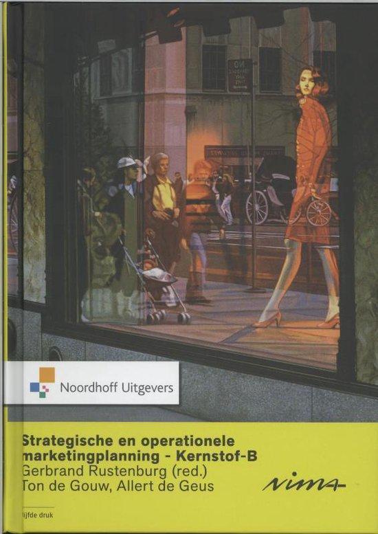 Strategische en operationele marketingplanning-Kernstof B - Ton de Gouw  