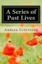 A Series of Past Lives