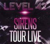 Level 42 - Sirens Tour Live -Cd+Dvd-