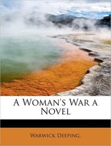 A Woman's War a Novel