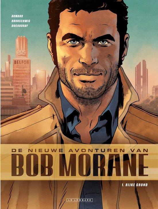 Bob morane, nieuwe avonturen van 01. rijke grond - Dimitri Armand pdf epub
