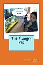 The Hungry Kid