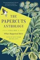 The Papercuts Anthology