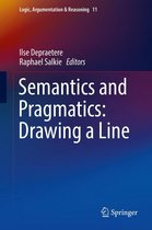Semantics and Pragmatics: Drawing a Line