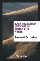 Easy Dictation Lessons in Prose and Verse
