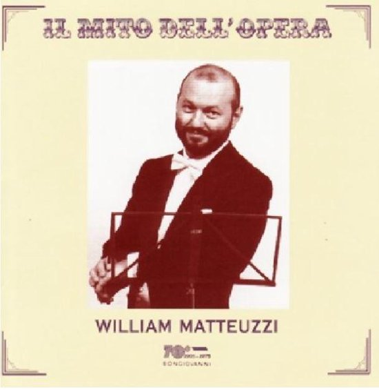 Il Mito Dell'Opera: William Matteuzzi