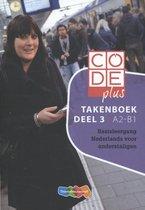 Code plus Deel 3 A2-B1 Takenboek