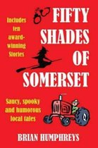 Fifty Shades of Somerset