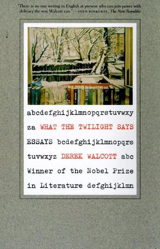 Boek cover What the Twilight Says van Derek Walcott Estate (Onbekend)