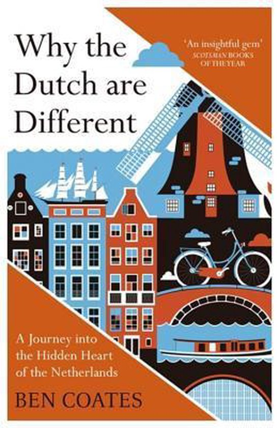 Boek cover Why the Dutch are Different van Ben Coates (Paperback)