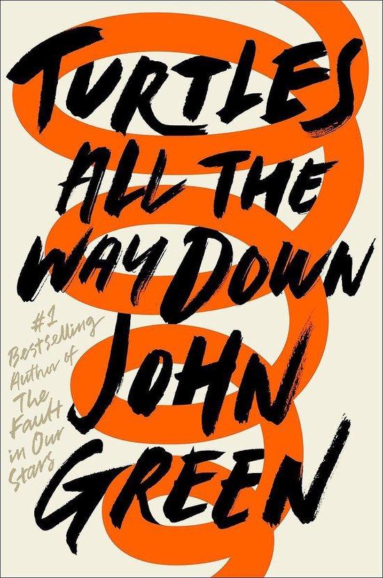 Boek cover Turtles All the Way Down van John Green (Paperback)