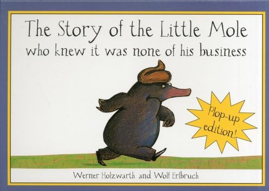 Boek cover The Story of the Little Mole (Plop-Up Edition) New Edition van Werner Holzwarth (Hardcover)