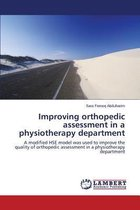 Improving Orthopedic Assessment in a Physiotherapy Department