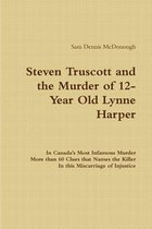 Steven Truscott and the Murder of 12-Year Old Lynne Harper