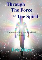 Through the Force of the Spirit