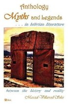 Myths and Legends...in Bolivian Literature