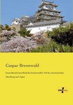 Generalbericht Betreffend Den Kommerziellen Teil Der Schweizerischen Abordnung Nach Japan