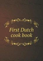 First Dutch Cook Book