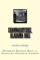 Channahatchee, Alabama 1865