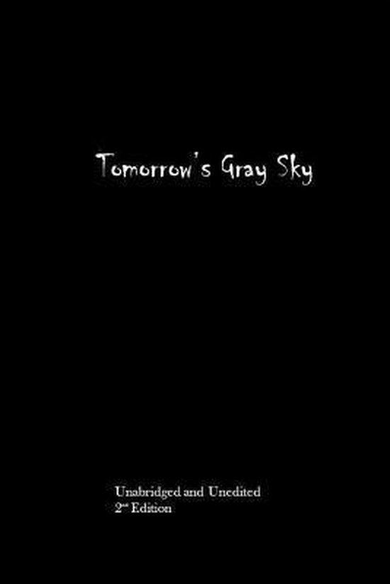Tomorrow's Gray Sky