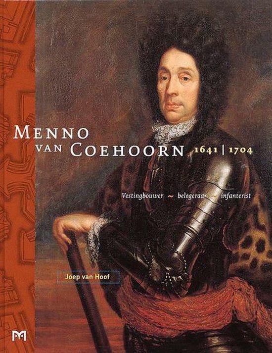 Menno Van Coehoorn, 1641-1704 - Joep van Hoof |