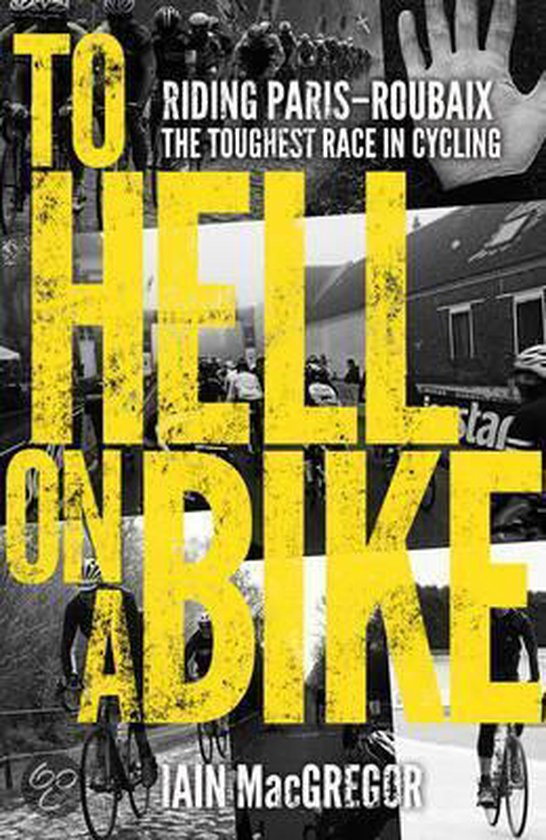 Boek cover To Hell on a Bike van Iain Macgregor (Hardcover)